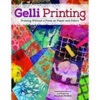 Design Originals - Gelli Printing - Printing without a Press on Paper and Fabric